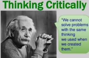 "Einstein's Quote ""we cannot solve problems with the same thinking we used to create them"""